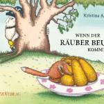 Wenn der Räuber Beule kommt, Text und Bilder: Kristina Andres Bajazzoverlag, Zürich 2010
